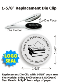 "1-5/8"" replacement dieholder fits any of our standard Desk or Pocket embossers, and the new PerfectSeal Motorized embosser. Select a preformated message line or create your own. No charge for stock logos; $40 extra to add your own. Free emailed proof."