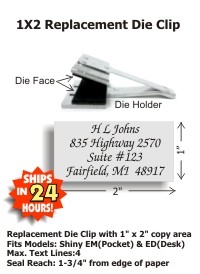 "Replacement seal clip for our latest Shiny brand 1"" x 2"" POCKET or DESK Embossers. Standard throat allows for an impression reach up to 1-3/4in. from edge of paper. Will also fit our FLL brand handles as well as the PerfectSeal Motorized unit."